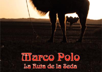 Marco Polo. La Ruta de la Seda
